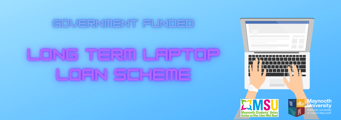 Graphic reads: 'Government funded laptop loan scheme' with a graphic of hands typing on a laptop