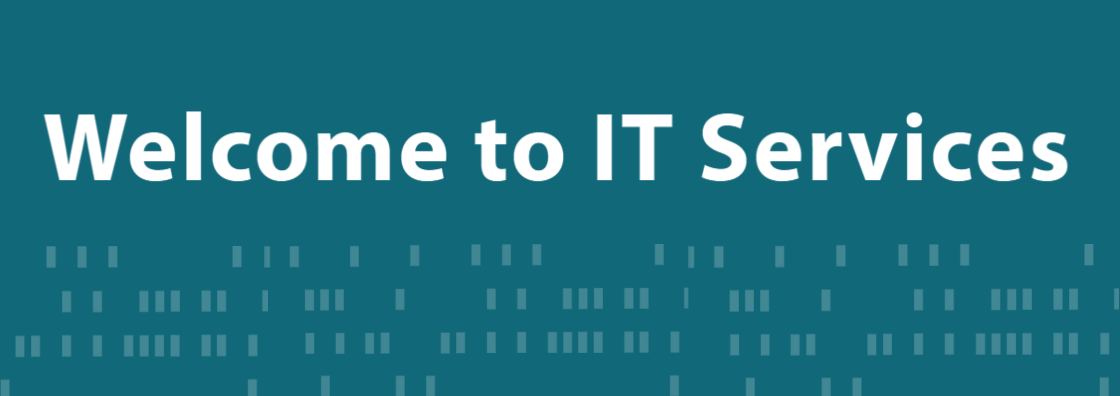Welcome to IT Services