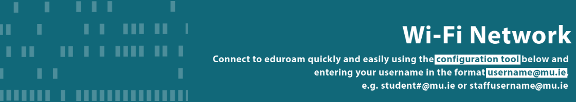 Connect to eduroam using the configuration tool and entering your username in the format username@mu.ie