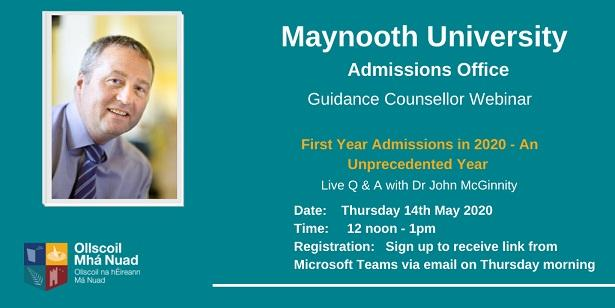 Register here for our Webinar with Dr John McGinnity on May 14th. First Year Admissions in 2020